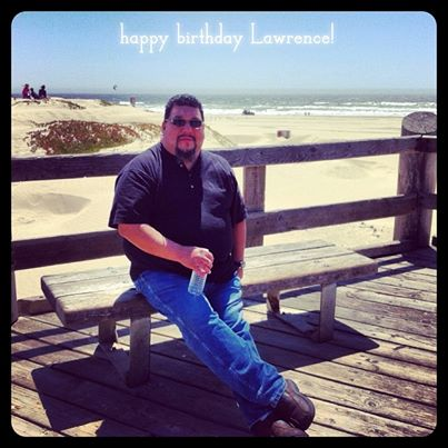 happy birthday to my husband, Lawrence
