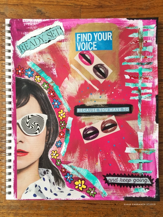 Recent collage page - finding my voice! susie carranza studio
