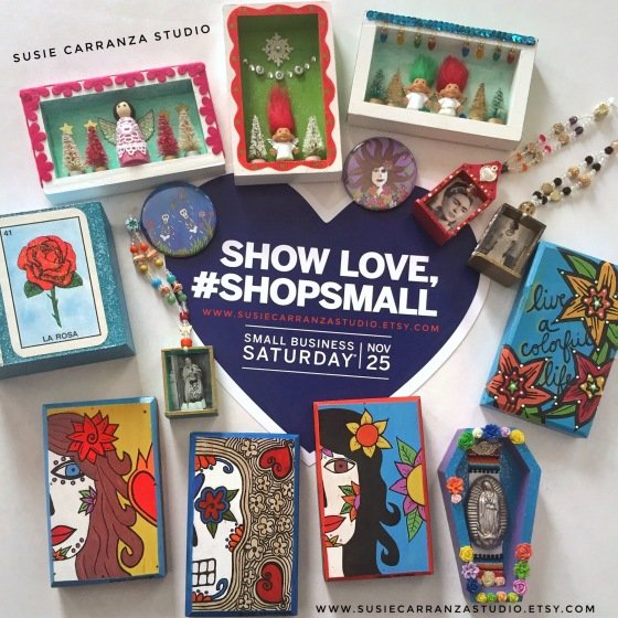 #ShopSmall November 25, 2017 - Susie Carranza Studio